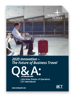 The Future of Business Travel Q&A: John Rose iJET