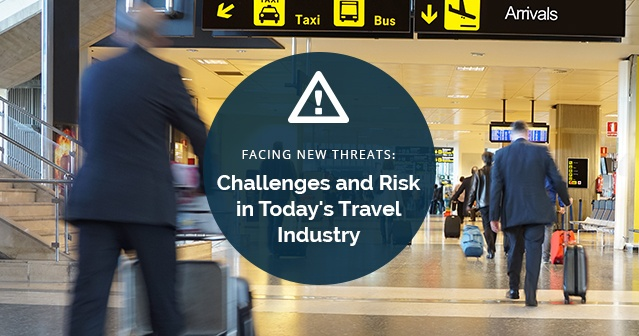 Facing New Threats: Challenges and Risk in Today's Travel Industry - Pt. 2